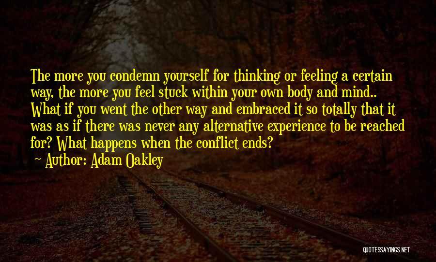 Feeling Stuck Quotes By Adam Oakley