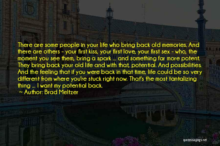 Feeling Stuck Quotes By Brad Meltzer