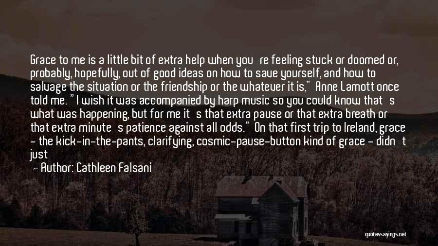 Feeling Stuck Quotes By Cathleen Falsani