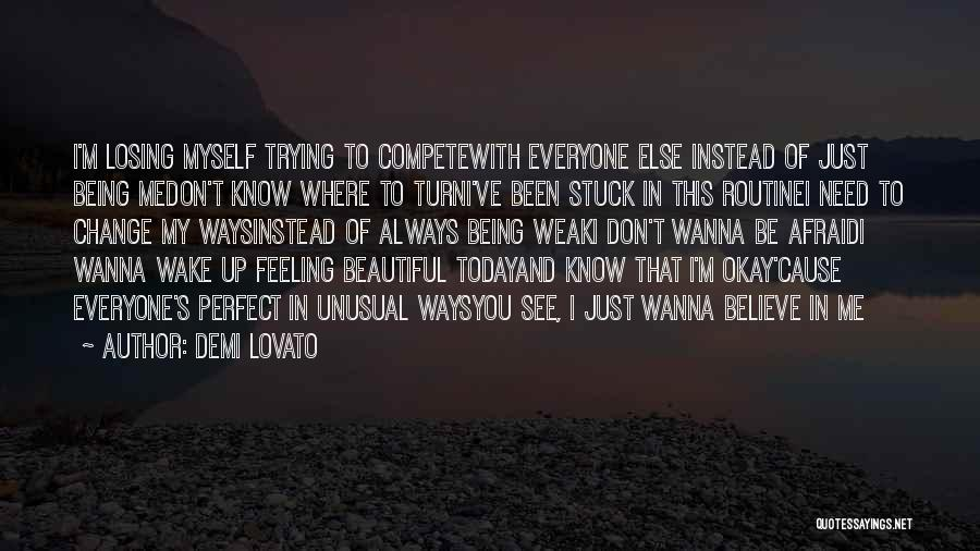 Feeling Stuck Quotes By Demi Lovato