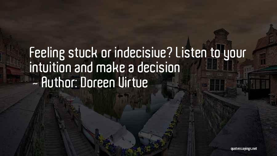 Feeling Stuck Quotes By Doreen Virtue