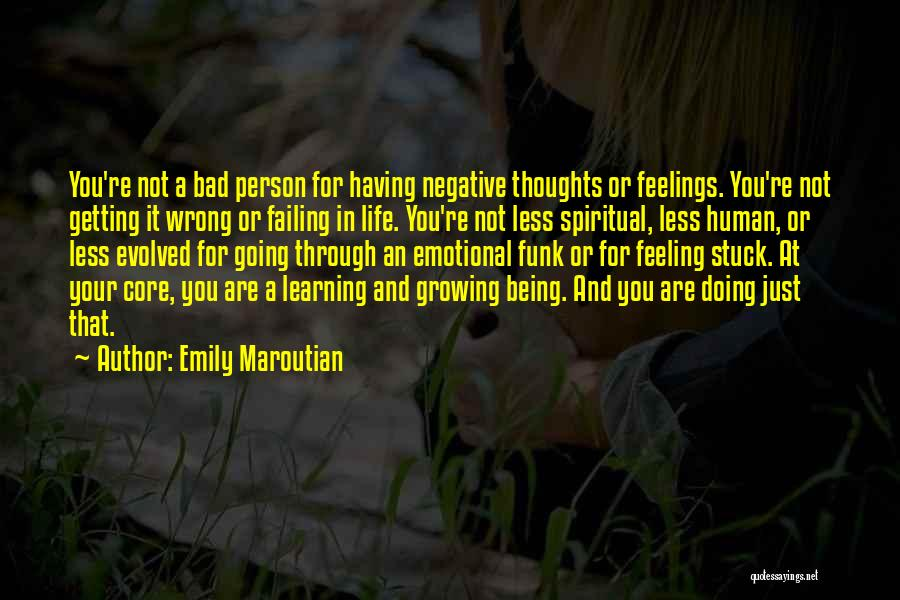 Feeling Stuck Quotes By Emily Maroutian