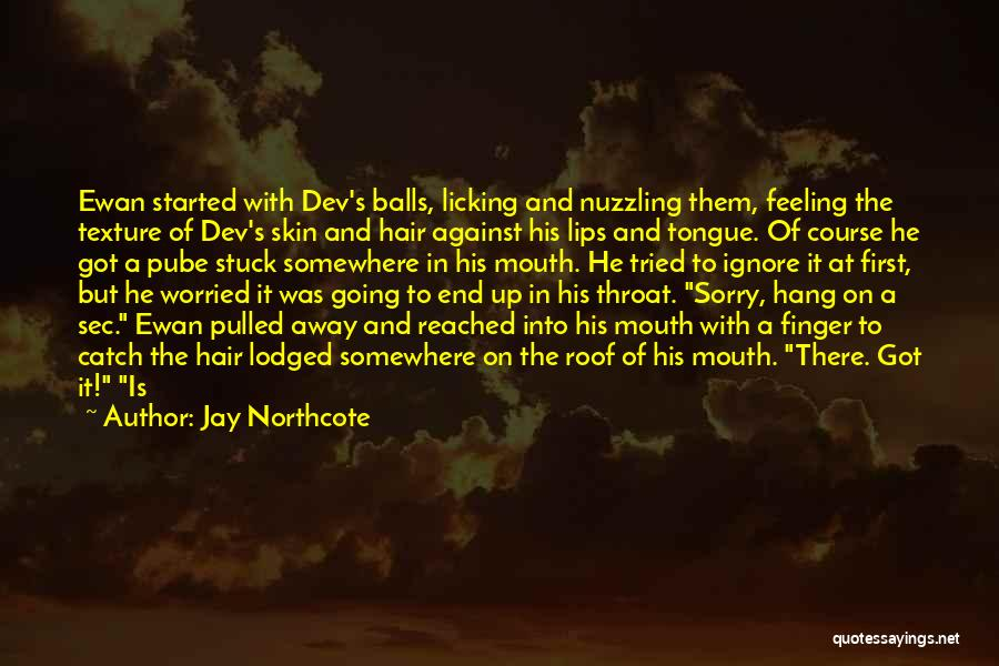 Feeling Stuck Quotes By Jay Northcote