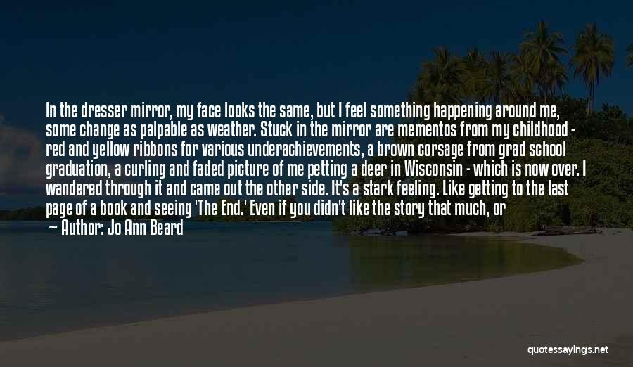 Feeling Stuck Quotes By Jo Ann Beard
