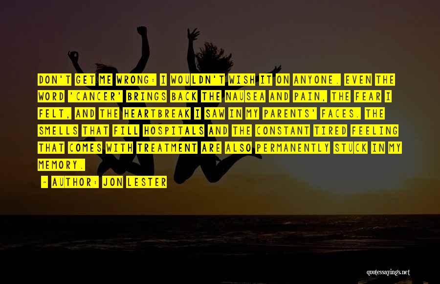 Feeling Stuck Quotes By Jon Lester