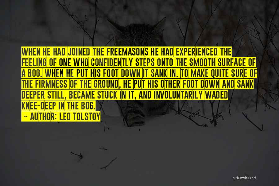 Feeling Stuck Quotes By Leo Tolstoy