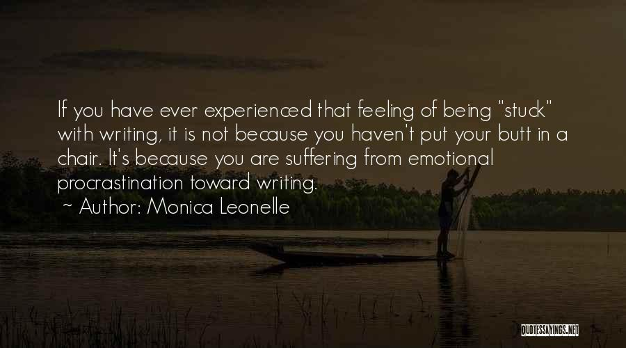 Feeling Stuck Quotes By Monica Leonelle
