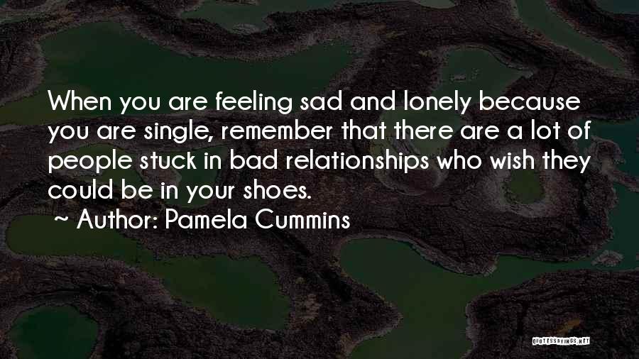 Feeling Stuck Quotes By Pamela Cummins