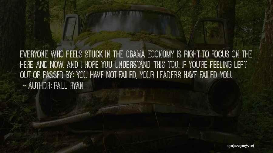 Feeling Stuck Quotes By Paul Ryan