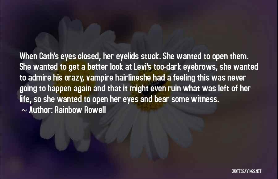 Feeling Stuck Quotes By Rainbow Rowell