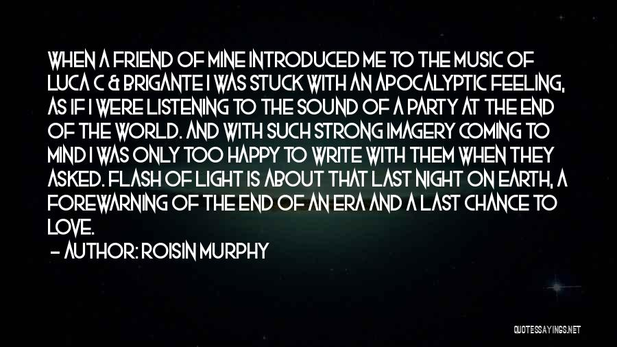 Feeling Stuck Quotes By Roisin Murphy