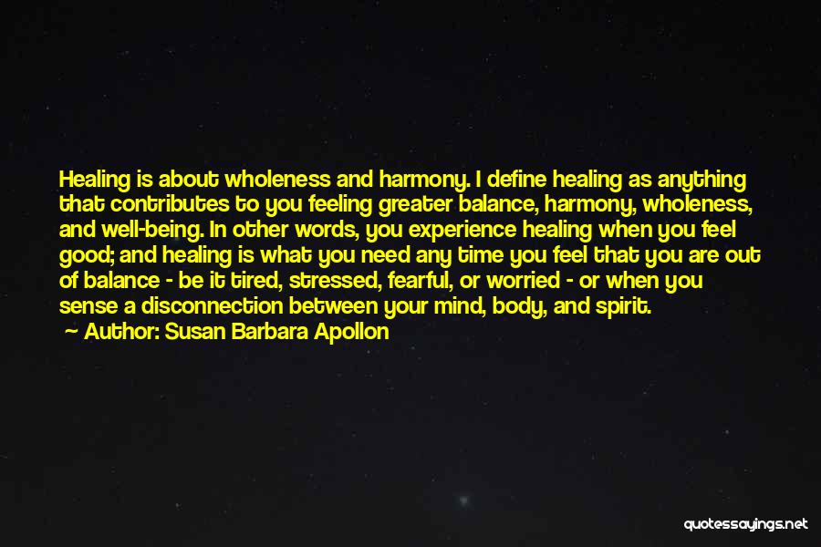 Feeling Tired Of Love Quotes By Susan Barbara Apollon