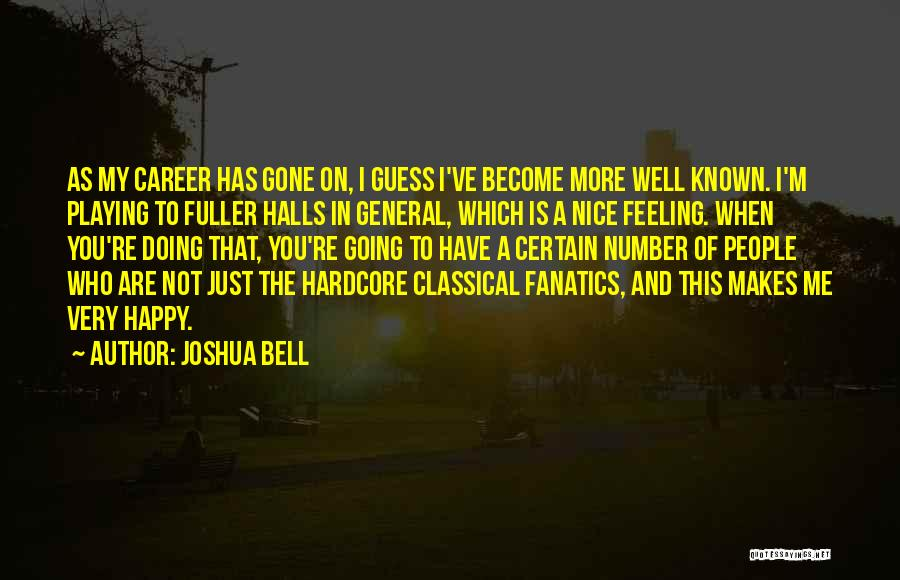 Feeling Very Happy Quotes By Joshua Bell