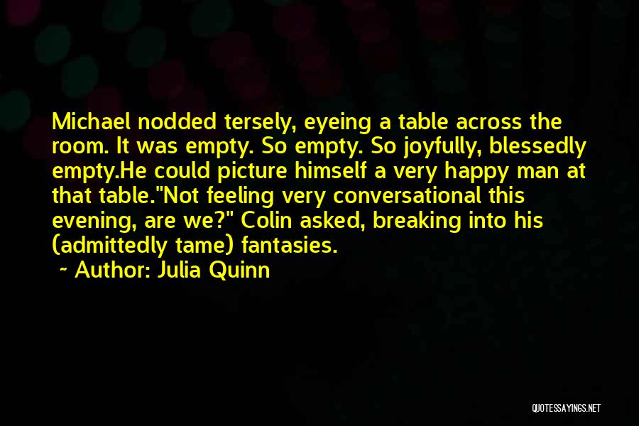 Feeling Very Happy Quotes By Julia Quinn