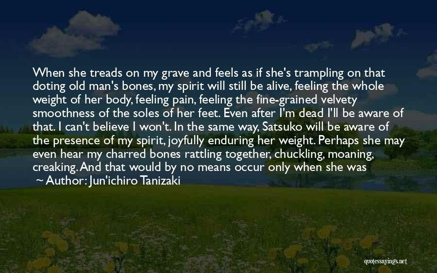 Feeling Very Happy Quotes By Jun'ichiro Tanizaki