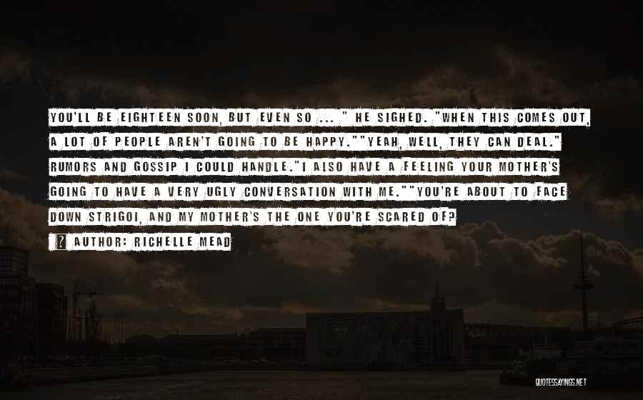 Feeling Very Happy Quotes By Richelle Mead