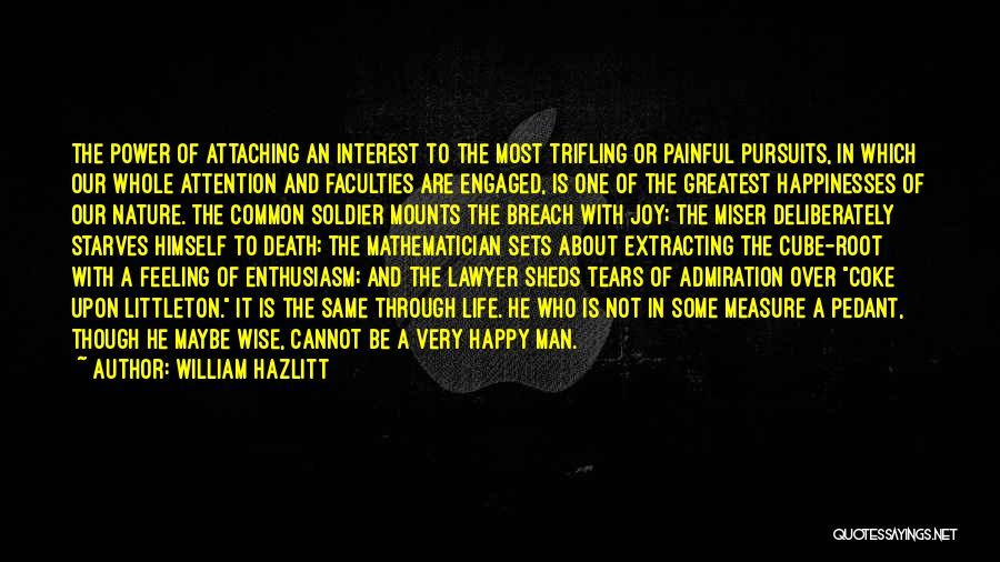 Feeling Very Happy Quotes By William Hazlitt