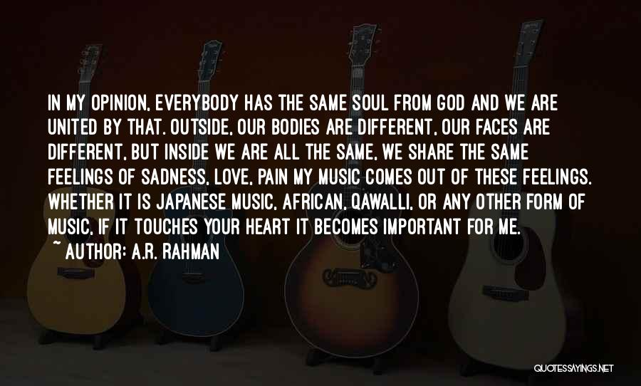 Feelings From Heart Quotes By A.R. Rahman