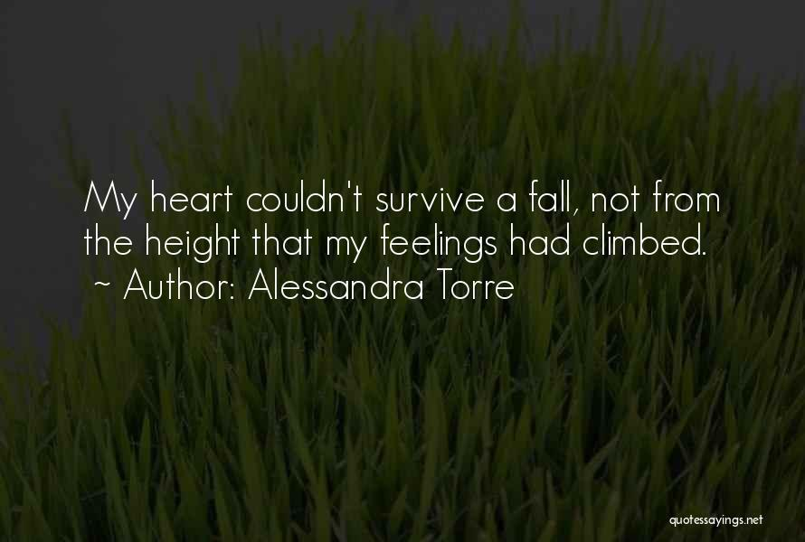 Feelings From Heart Quotes By Alessandra Torre