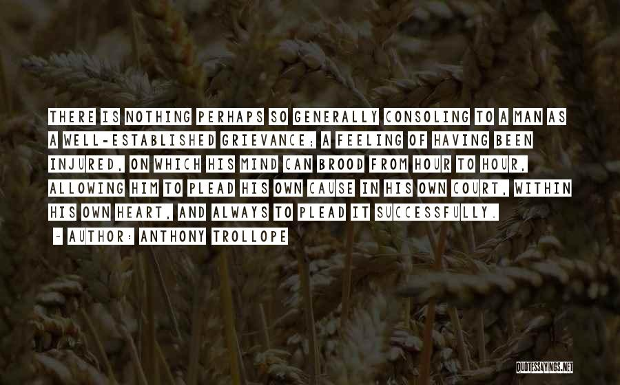 Feelings From Heart Quotes By Anthony Trollope