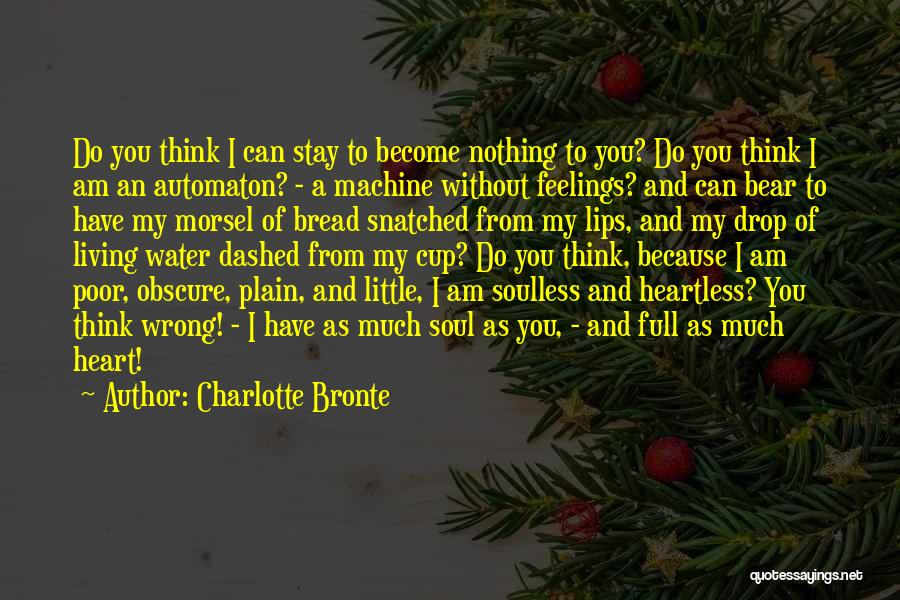 Feelings From Heart Quotes By Charlotte Bronte