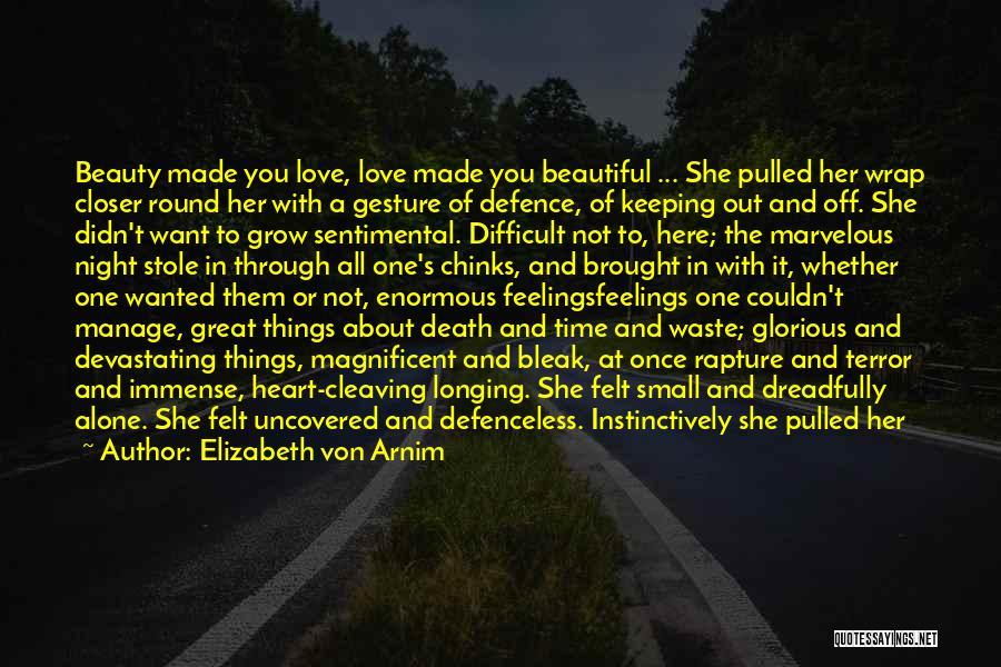 Feelings From Heart Quotes By Elizabeth Von Arnim