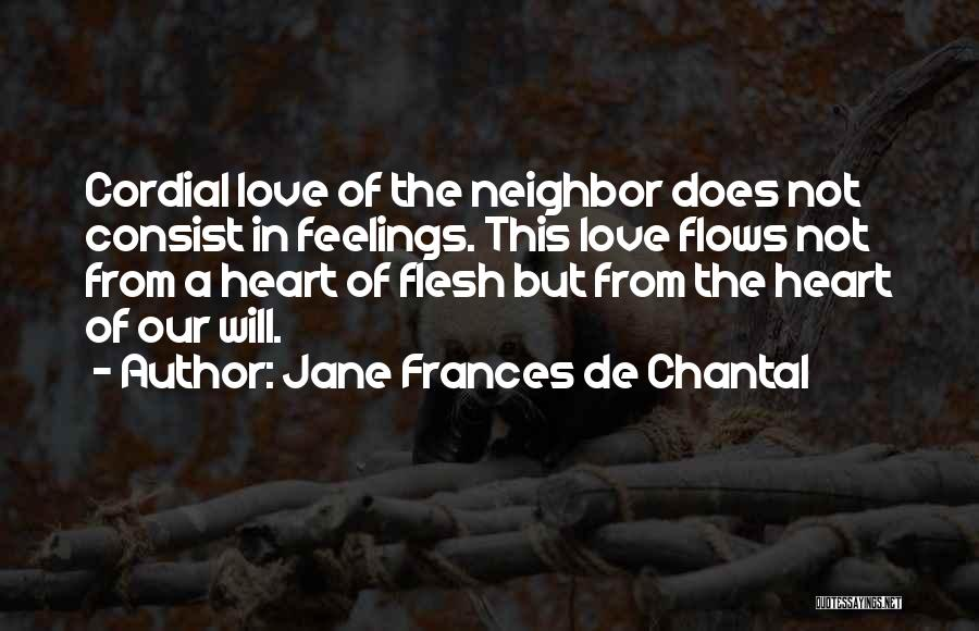 Feelings From Heart Quotes By Jane Frances De Chantal