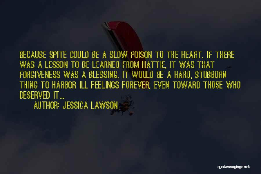 Feelings From Heart Quotes By Jessica Lawson