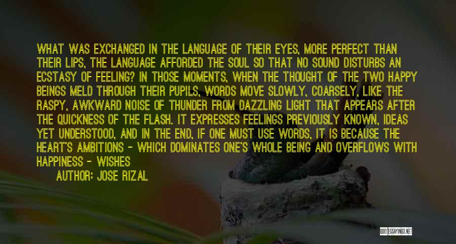 Feelings From Heart Quotes By Jose Rizal