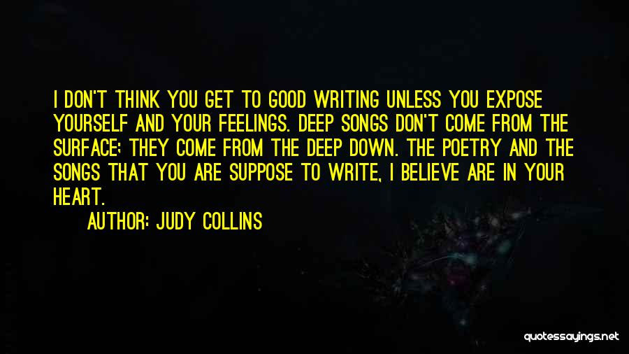 Feelings From Heart Quotes By Judy Collins