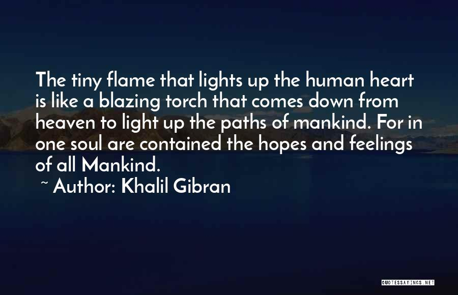 Feelings From Heart Quotes By Khalil Gibran