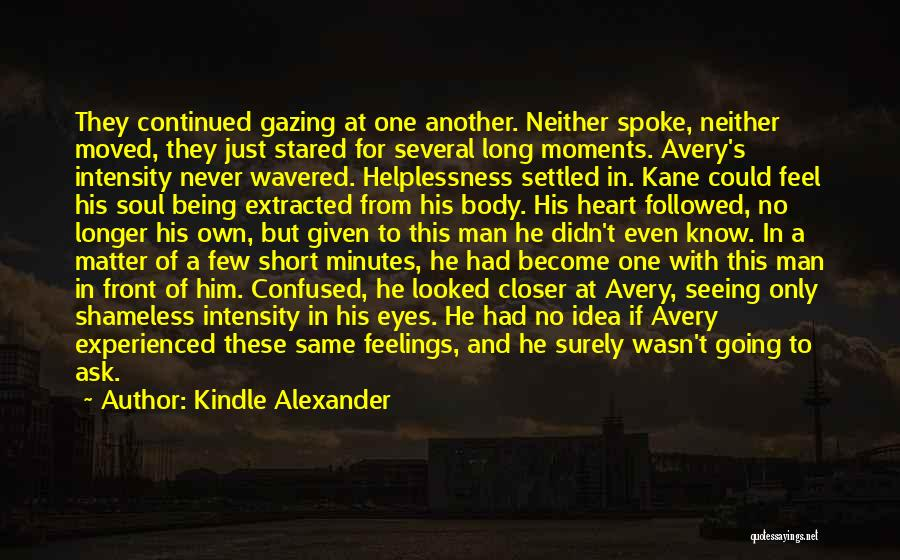 Feelings From Heart Quotes By Kindle Alexander