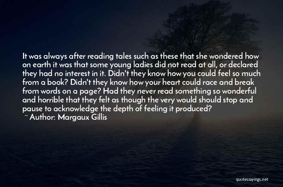 Feelings From Heart Quotes By Margaux Gillis