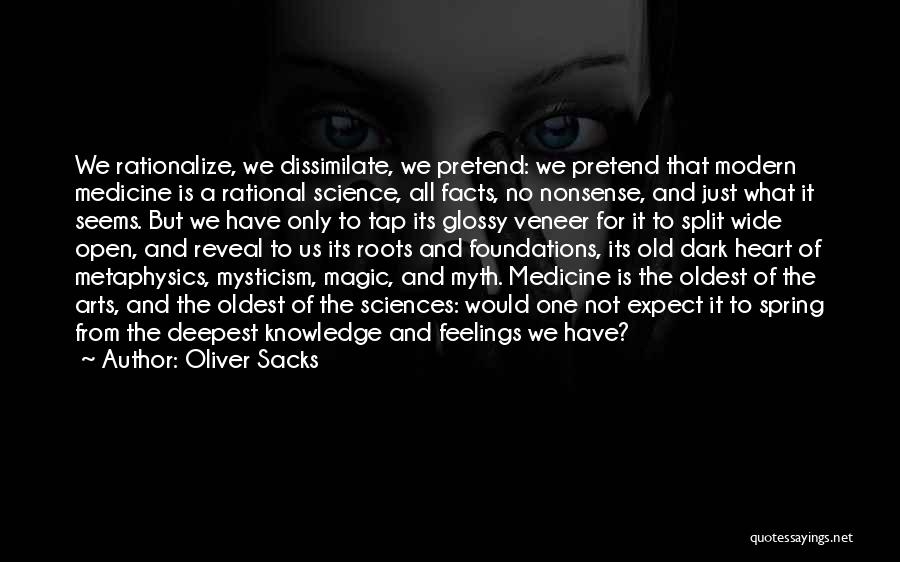 Feelings From Heart Quotes By Oliver Sacks