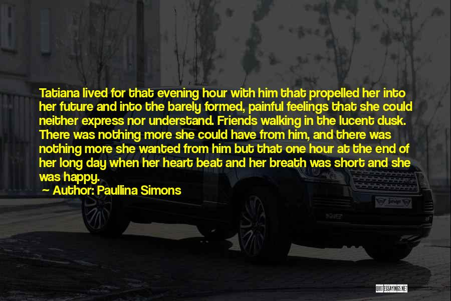 Feelings From Heart Quotes By Paullina Simons