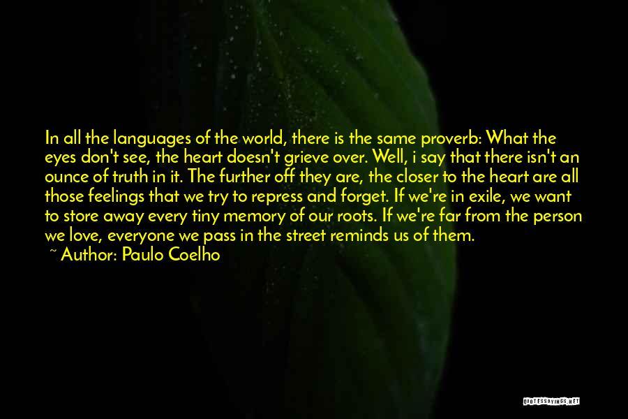 Feelings From Heart Quotes By Paulo Coelho