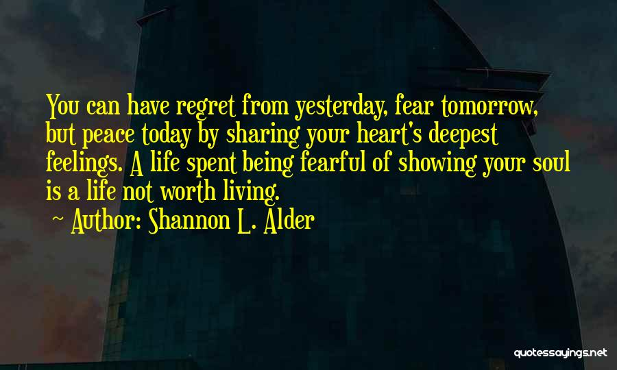 Feelings From Heart Quotes By Shannon L. Alder