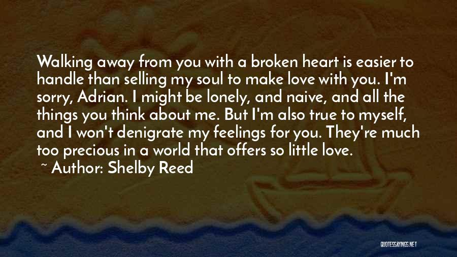 Feelings From Heart Quotes By Shelby Reed