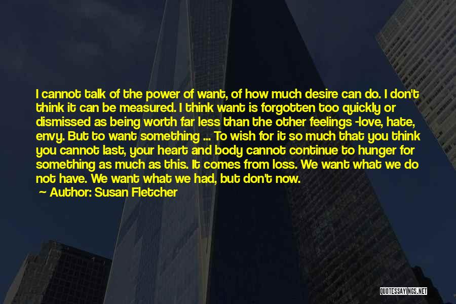 Feelings From Heart Quotes By Susan Fletcher