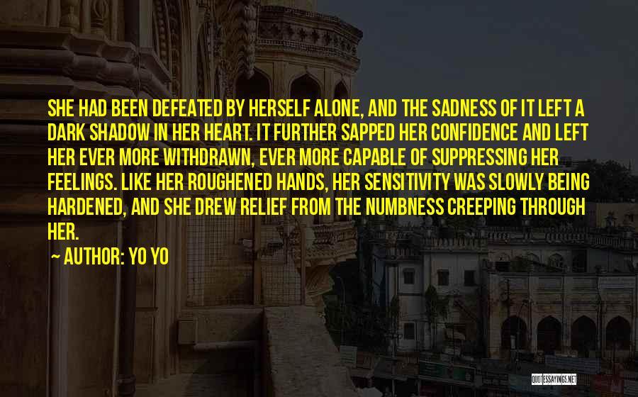 Feelings From Heart Quotes By Yo Yo