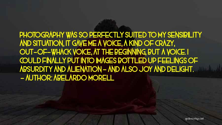 Feelings Images Quotes By Abelardo Morell