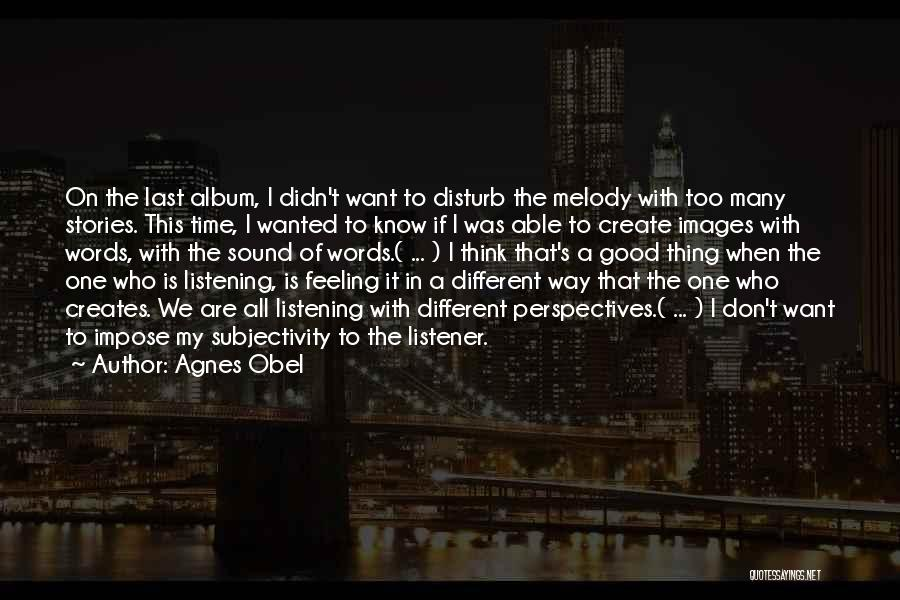 Feelings Images Quotes By Agnes Obel