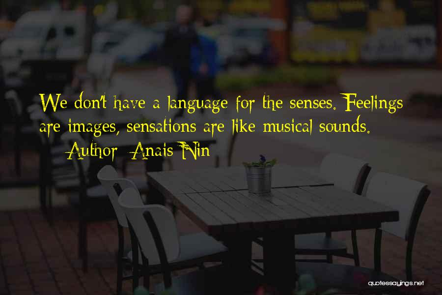 Feelings Images Quotes By Anais Nin
