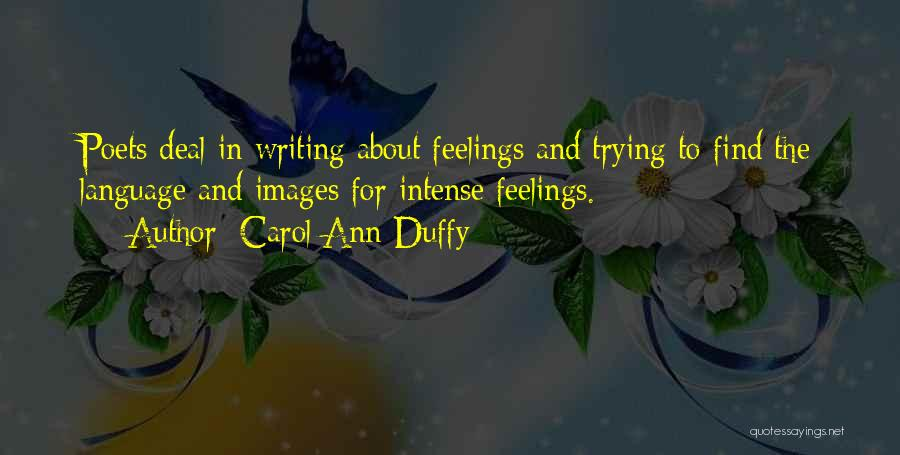 Feelings Images Quotes By Carol Ann Duffy