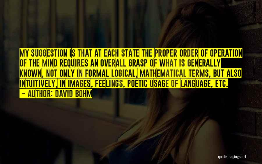 Feelings Images Quotes By David Bohm