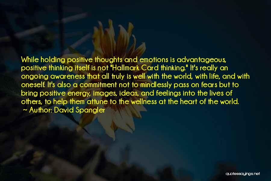 Feelings Images Quotes By David Spangler