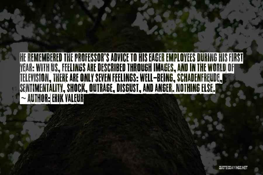 Feelings Images Quotes By Erik Valeur