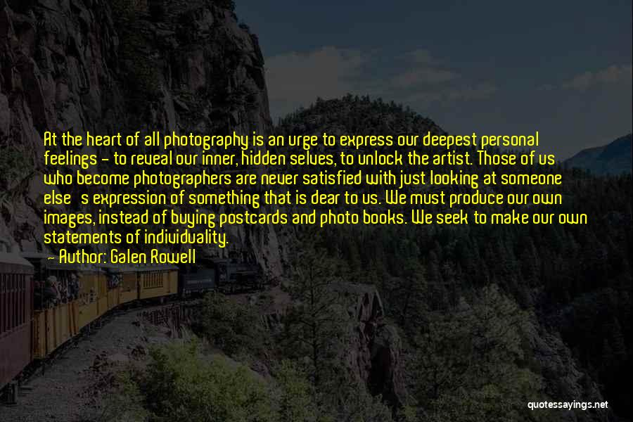 Feelings Images Quotes By Galen Rowell