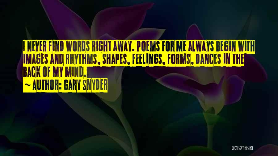 Feelings Images Quotes By Gary Snyder