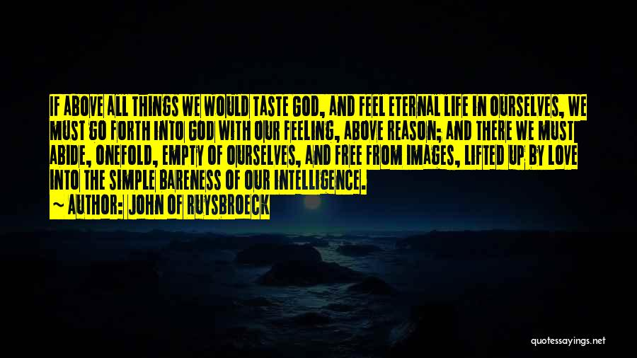 Feelings Images Quotes By John Of Ruysbroeck